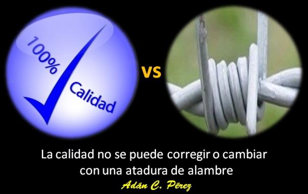 Calidad vs.