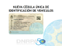 NUEVA CÉDULA ÚNICA DE IDENTIFICACIÓN DE VEHÍCULOSARGENTINOS